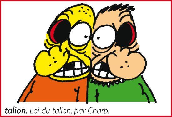 Loi du talion, par Charb
