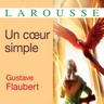 Gustave Flaubert, Un cœur simple
